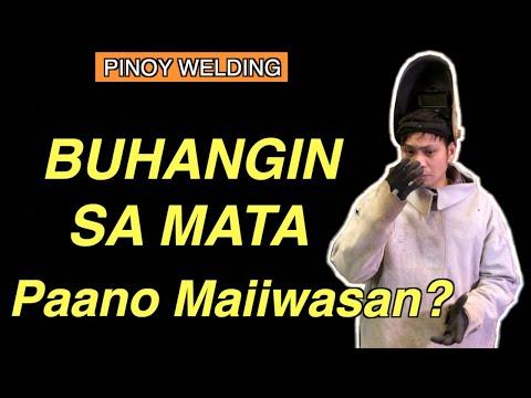 Bakit nagkaka-BUHANGIN sa MATA ang Isang Welder at Paano ito Maiiwasan