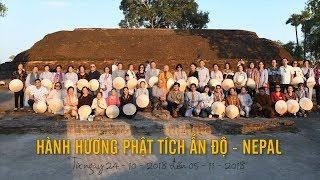 Hành hương Phật tích Ấn Độ - Nepal từ 24-10 đến 06-11-2018 - Phần 2