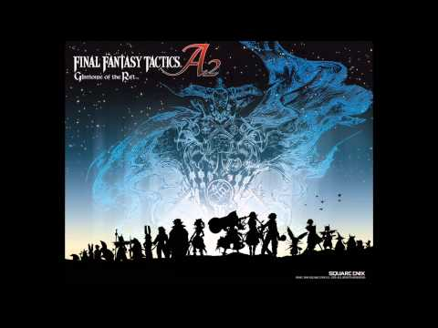 Final Fantasy Tactics A2 Grimoire of the Rift OST - Into the Fantasy ~ Extended