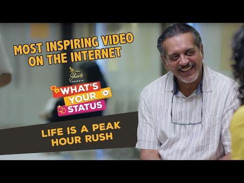 Life Is A Peak Hour Rush   Inspirational Video   What's Your Status Webseries   Cheers!