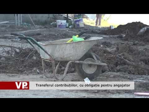 Transferul contribuțiilor, cu obligație pentru angajator