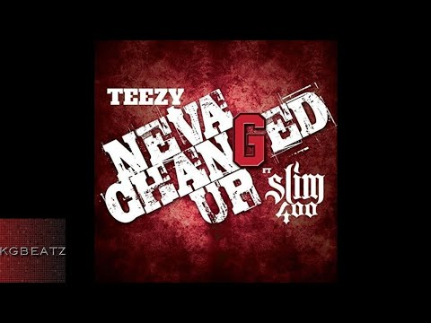 Download Teezy ft. Slim 400 - Neva Changed Up [New 2017] MP3