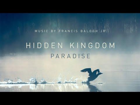 Hidden Kingdom - Paradise (Original Soundtrack of 'The Rivers of Life' documentary)