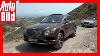Bentley Bentayga Tour - Videotagebuch Etappe 14 by Auto Bild