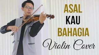 Video Armada - Asal Kau Bahagia (Violin Cover by Rifqi Aziz) FREE SHEET MUSIC ! MP3, 3GP, MP4, WEBM, AVI, FLV Juli 2018