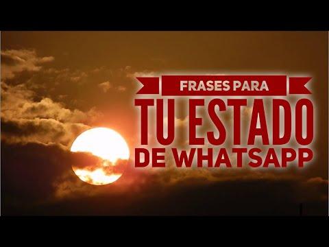 Frases para whatsapp - Frases para tu ESTADO de WHATSAPP
