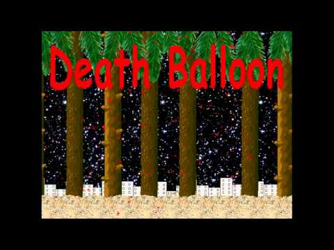 Video of Death Balloon Free