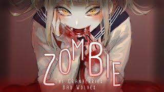◤Nightcore◢ ↬ Zombie [lyrics | BAD WOLVES COVER]