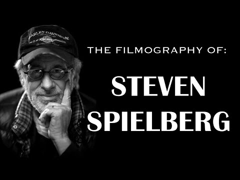 The Filmography of STEVEN SPIELBERG