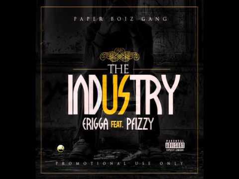 Erigga - The Industry ft P Fizzy (Audio)