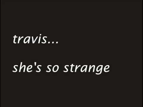 Tekst piosenki Travis - She's So Strange po polsku