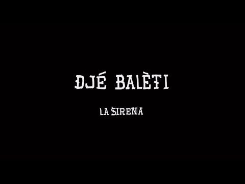 Djé Balèti : La Sirena ( clip réalisé par Linda Cerqueda pour Hélico)