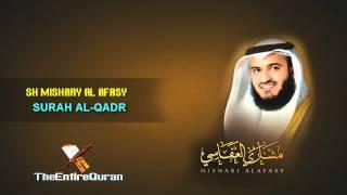 SURAH AL QADR - SH MISHARY AL AFASY