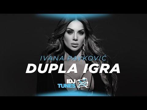 Dupla igra - Ivana Pavković - nova pesma i tv spot