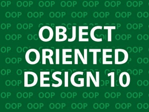 Object Oriented Design 10