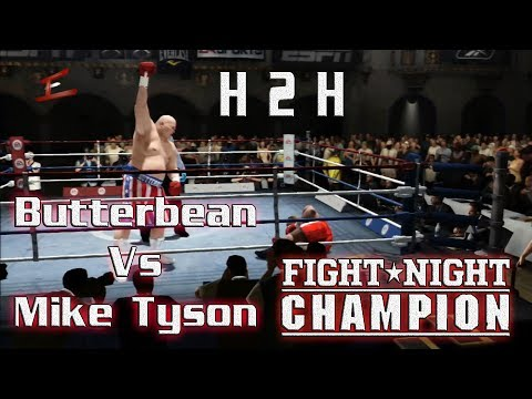 Butterbean Vs Iron Mike Tyson  | Multiplayer H2H - Fight Night Champion - | Epic Win