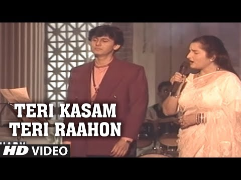 Teri Kasam Teri Raahon Mein Aakar Full Song Sonu Nigam, Anuradha Paudwal   Chahat Album