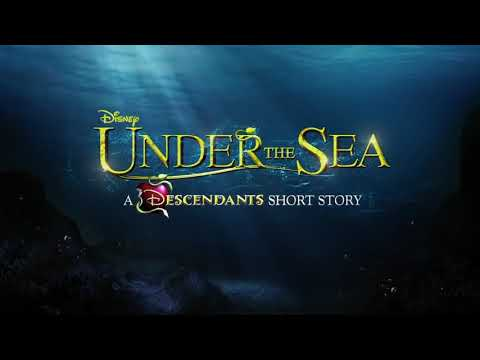 Under The sea :A descendants story story full movie(1)