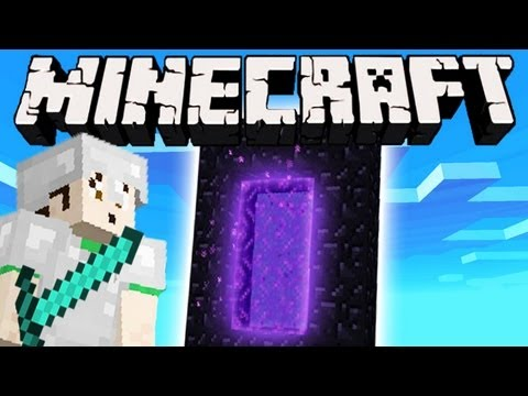 Minecraft - NETHER PORTAL