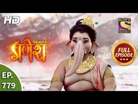 Vighnaharta Ganesh - Ep 779 - Full Episode - 2nd December, 2020