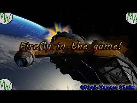 Firefly Serenity in the game!