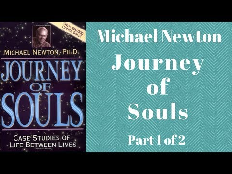 Journey of Souls Audiobook Full by Michael Newton - Case Studies of Life Between Lives Part 1 of 2