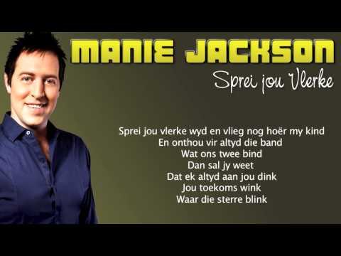 Manie Jackson – Sprei Jou Vlerke [Sing Saam]