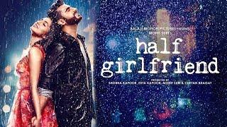 Nonton Half Girlfriend Full Movie Promotion Video Shraddha Kapoor & Arjun Kapoor  2017 Film Subtitle Indonesia Streaming Movie Download