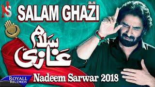 Download Lagu Nadeem Sarwar   Salam Ghazi   2018 / 1440 Mp3