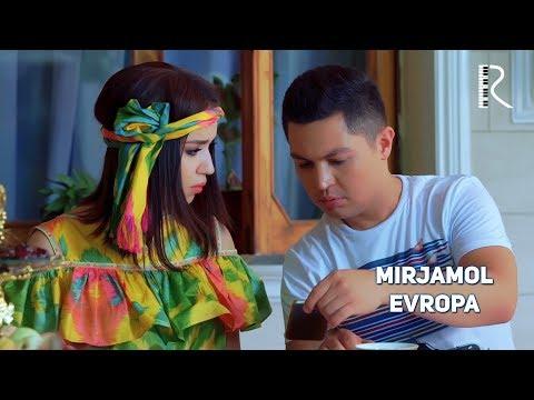 Мirjамоl - Еvrора | Миржамол - Европа - DomaVideo.Ru