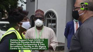 Victims Support Fund COVID-19 Task Force Donates Video Conferencing facility to NCDC