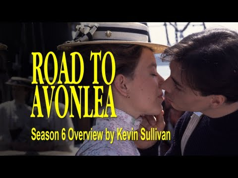 Road to Avonlea Season 6 - Overview by Kevin Sullivan