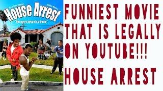 Video HOUSE ARREST: THE FUNNIEST MOVIE LEGALLY ON YOUTUBE MP3, 3GP, MP4, WEBM, AVI, FLV Juni 2019