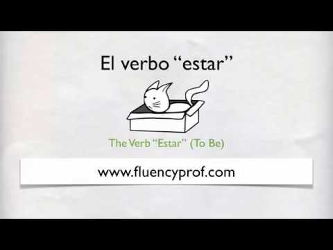 How to Use the Verb Estar in Spanish