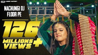Video Nachungi DJ Floor Pe | Pranjal Dahiya | Gahlyan Shaab | Latest Haryanvi Songs Haryanavi 2020 | RMF download in MP3, 3GP, MP4, WEBM, AVI, FLV January 2017