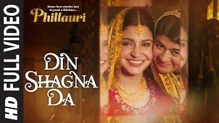 Nonton Din  Shagna  Da Full Video   Phillauri   Anushka Sharma  Diljit Dosanjh   Jasleen Royal Film Subtitle Indonesia Streaming Movie Download