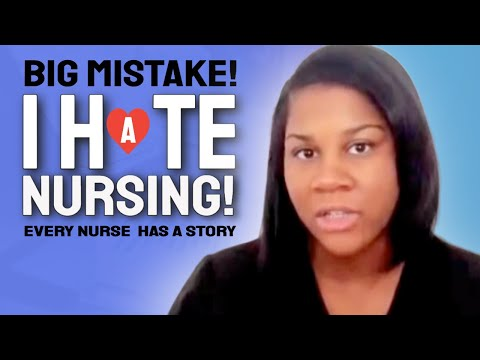 Big Mistake: I Hate Nursing!