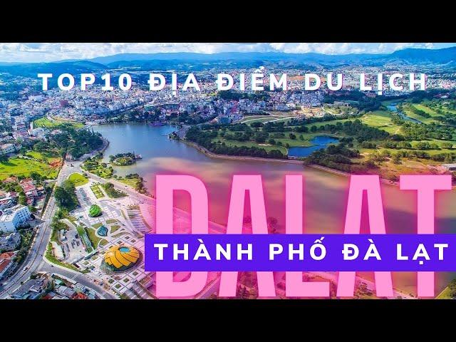 DaLat flycam: Tổng hợp những địa điểm du lịch ở thành phố Đà Lạt nổi tiếng nhất 2019
