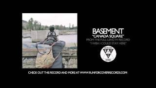Basement - Canada Square (Official Audio)