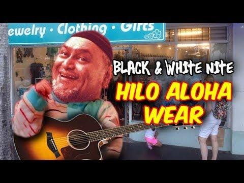 Black & White Night @ Hilo Aloha Wear
