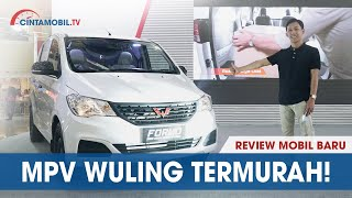 Download Video WULING FORMO 2018 INDONESIA | MPV MURAH LAWAN TOYOTA AVANZA | CINTAMOBIL TV MP3 3GP MP4