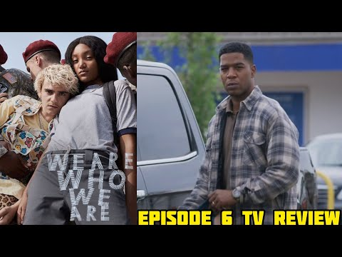 """We Are Who We Are HBO Episode 6 """"Right here, right now #6"""" Review"""