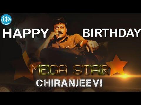 Megastar Chiranjeevi Birthday Special | Happy Birthday Chiranjeevi