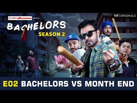 TVF Bachelors | S02E02 - Bachelors Vs Month End
