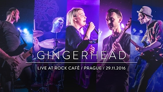 Video GINGERHEAD - Rock Café, Praha, 29/11/2016 [koncert]