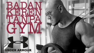 Video BADAN KEREN TANPA GYM!! (Body Science With UNDER ARMOUR) MP3, 3GP, MP4, WEBM, AVI, FLV Juni 2018