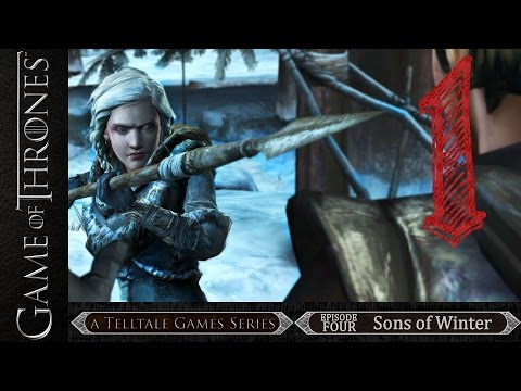 """Game of Thrones: Episode Four - Part 01 """"Time for action!"""""""