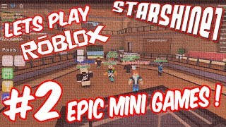 """Please watch: """"Let's Play Terraria Episode 2"""" https://www.youtube.com/watch?v=JzVZ-wSZDfc-~-~~-~~~-~~-~-StarShine1 and Dr.O try out the Roblox Epic Mini Games to see what all the fuss is about.Let's Play Roblox !! Roblox Epic Mini Games !!Yay !!CHECK OUT MY TOP PLAYLISTS MINECRAFT (CRAFTING TABLE TALES)Season 1 http://bit.ly/1U1PL9ISeason 2 http://bit.ly/2sKhTtZHORIZON ZERO DAWN http://bit.ly/2tMG2QpROBLOX http://bit.ly/2opfulULEGO WORLDS http://bit.ly/2nt9xPOSIMS 4 http://bit.ly/1NAwtchPLANTS VS ZOMBIES GW2 http://bit.ly/1szzgbPLEGO DIMENSIONS http://bit.ly/253jhRGCHILD OF LIGHT http://bit.ly/2nw5u6lLEGO STARWARS THE FORCE AWAKENS http://bit.ly/2n0YUZjThank you for every Like, Comment, and Share !Music used: Unison by ApertureVia No Copyright Sounds:http://nocopyrightsounds.co.uk/video/unison-aperture-ncs-release/https://www.youtube.com/watch?v=8VDjPYcL-oUhttps://soundcloud.com/unisonnhttps://www.facebook.com/Unison-57433...https://twitter.com/ItsUnisonLicensed under Creative Commons Attribution 4.0 International(http://creativecommons.org/licenses/by/4.0/)"""