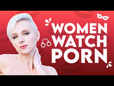 5 Reason Why Women Watch Porn | Sex and Relationship Coach | Caitlin V