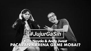 Download Video #JujurGaSih Eps.2 - Kyra Nayda & Andy Jwest Bros Pacaran Karena Game Moba!? MP3 3GP MP4